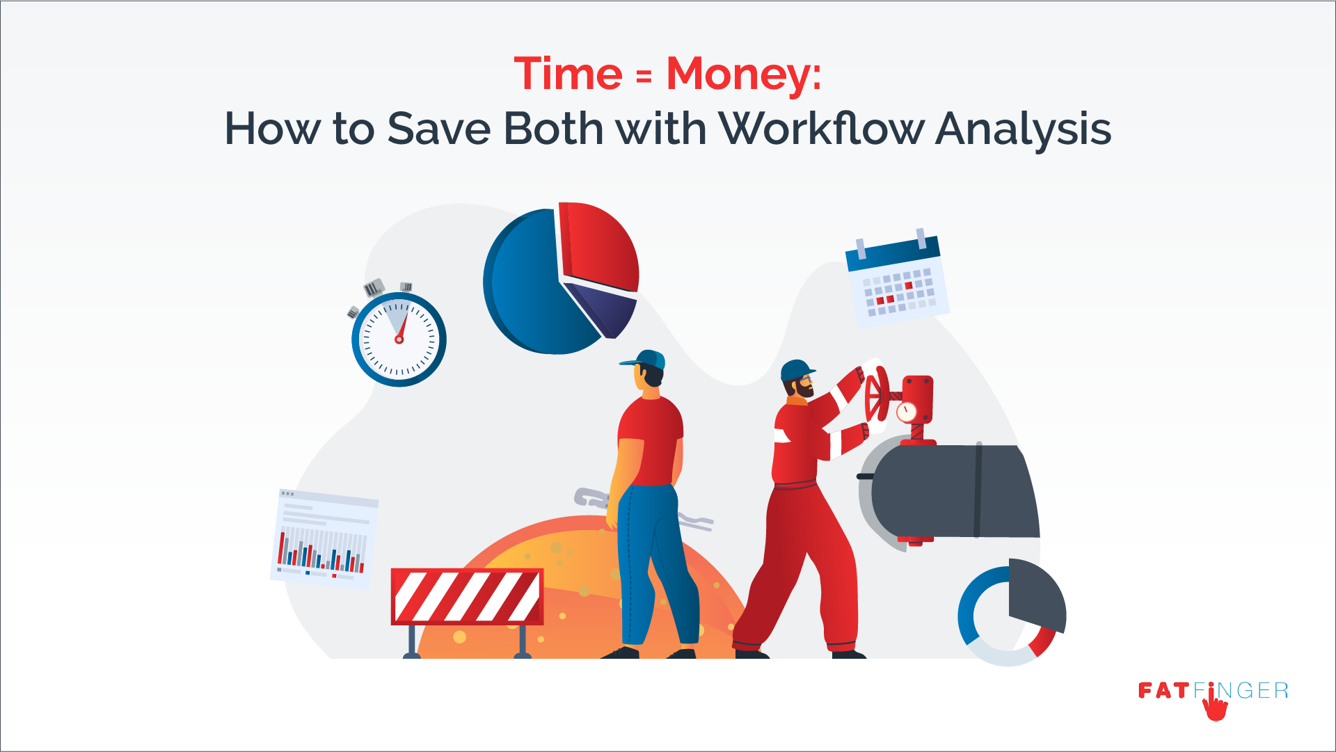 Save time and money with Workflow Analysis