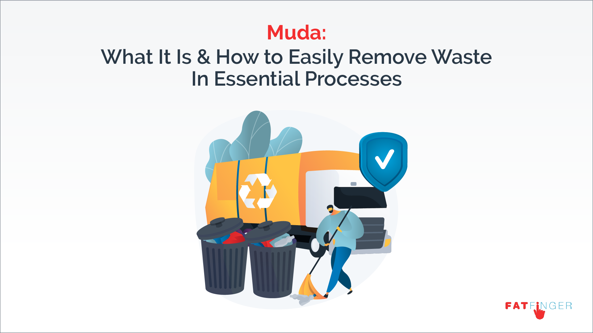 Muda What It Is & How to Easily Remove Waste In Essential Processes